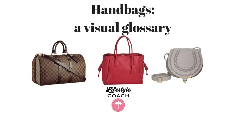 299aa60f37 Handbags  a visual glossary